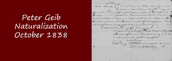 Peter Geib – Naturalization 1838