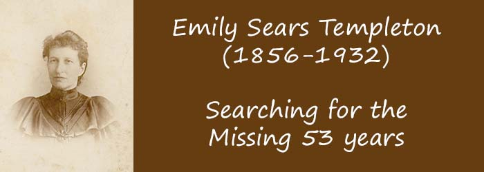 Emma (Emily) Sears (1856-1932) – Looking for the Rest of Her Story