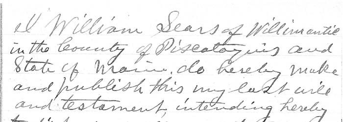 William Sears Will – 1885 – Piscataquis County, Maine